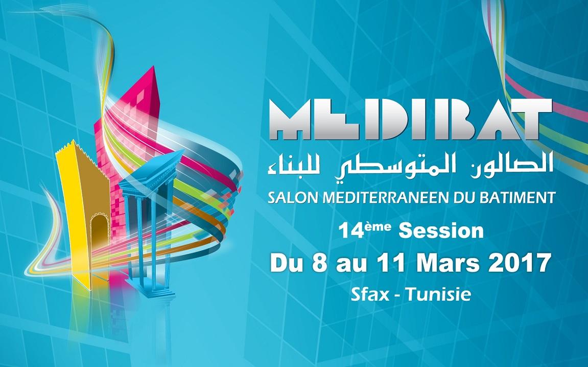 """الدورة 14 للصالون المتوسطي للبناء """"ميديبات 2017"""" - معرض صفاقس الدولي"""