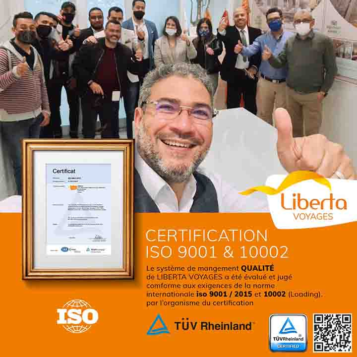 Liberta Voyages obtient la certification ISO 9001:2015 et audité positivement pour la certification ISO 10002 :2018